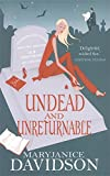 Undead And Unreturnable: Number 4 in series (Undead/Queen Betsy)