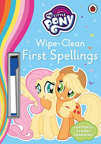 My Little Pony - Wipe-Clean First Spellings -
