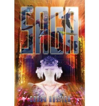 [ [ [ Saga [ SAGA ] By Kostick, Conor ( Author )Jun-01-2008 Hardcover