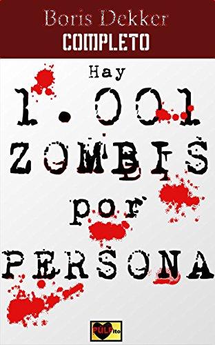 Hay 1001 zombis por persona Completo por Boris Dekker