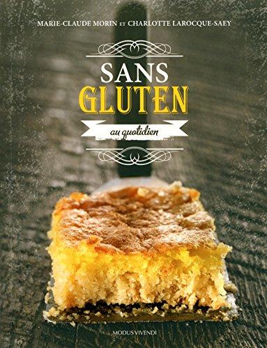 Sans gluten au quotidien par Marie-Claude Morin