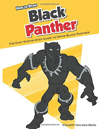 How to Draw Black Panther: The Easy Step-by-Step Guide to Draw Black Panther