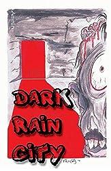 Dark Rain City - ein Horror-Comicroman