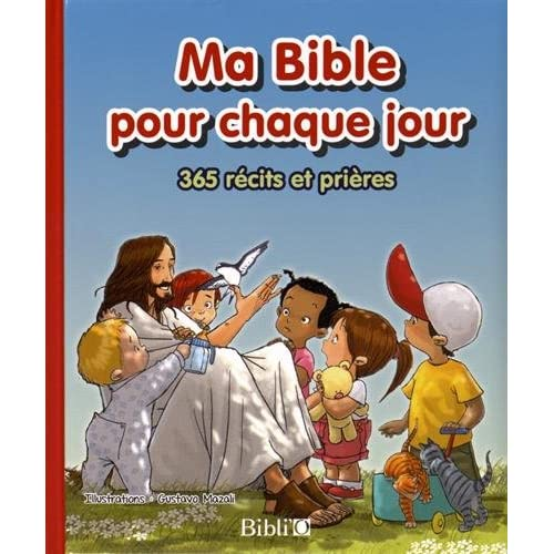 Ma Bible pour chaque jour : 365 récits et prières
