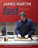Fast Cooking: Really Exciting Recipes in 20 Minutes