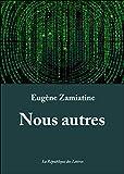 Nous autres (L'Imaginaire) (French Edition)