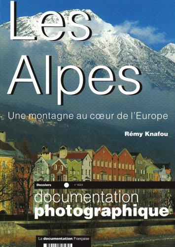 Les Alpes : Une montagne au coeur de l'Europe