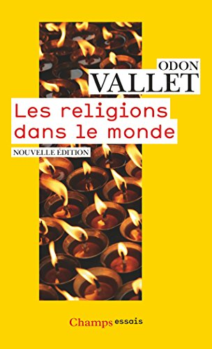 Les religions dans le monde: Nouvelle édition 2016