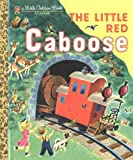 The Little Red Caboose (210-61) (Little Golden Book)