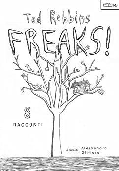 FREAKS! di [Robbins, Clarence Aaron]