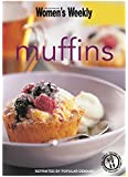 Muffins (The Australian Women's Weekly Minis)
