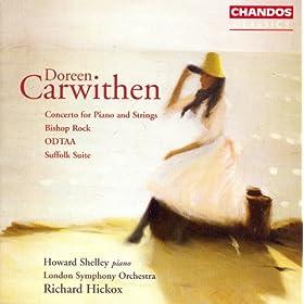 Carwithen: Piano Concerto / Bishop Rock / Odtaa / Suffolk Suite