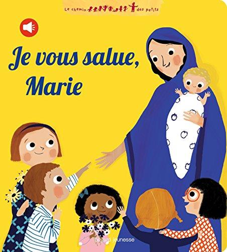 Je vous salue, Marie (livre sonore)