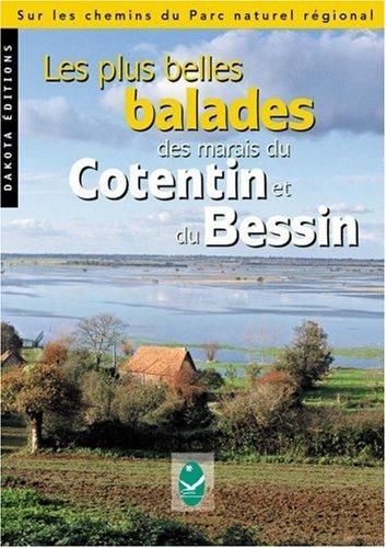 Les Plus Belles Balades des marais du Cotentin et du Bessin