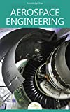 Aerospace Engineering: by Knowledge flow