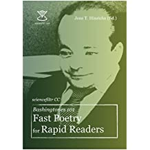 Bashingtones 101: Fast Poetry for Rapid Readers (sciencefiltr Book 19) (English Edition)