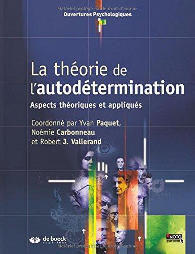 La théorie de l'autodétermination : Aspects théoriques et appliqués par Yvan Paquet