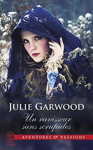 Un ravisseur sans scrupules (J'ai lu Aventures & Passions t. 4548) (French Edition)
