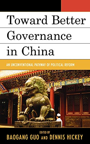Toward Better Governance in China: An Unconventional Pathway of Political Reform (Challenges Facing Chinese Political Development)