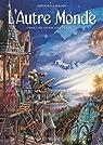 L'Autre Monde Cycle I - tome 1 De l'autre côté du ciel par Rodolphe