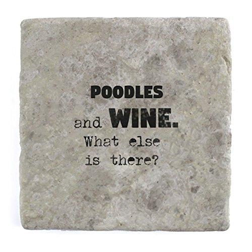 Pudel und Wein Was ist noch?–Marble Tile Drink Untersetzer (Pudel Wein)