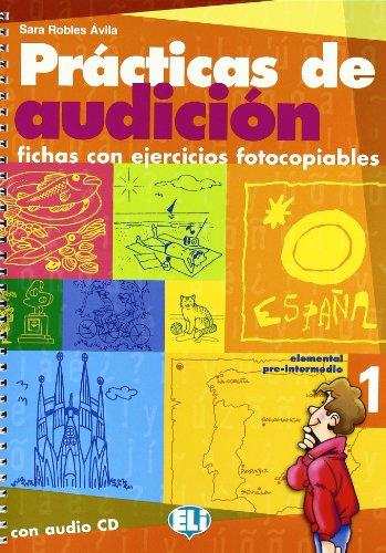 Practicas de audicion : Fichas con ejercicios fotocopiables (1CD audio)