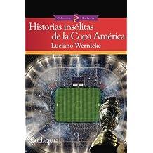 Historias insólitas de la Copa América