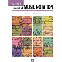 Essentials of Music Notation: A Practical Dictionary