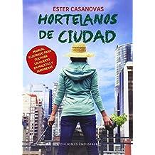 Hortelanos De Ciudad (Naturalmente)