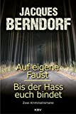 Auf eigene Faust / Bis der Hass euch bindet: Zwei Kriminalromane (KBV-Krimi) bei Amazon kaufen