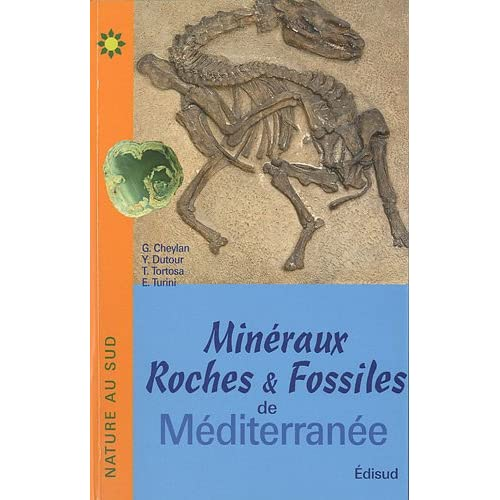 Minéraux, roches et fossiles de Méditerranée