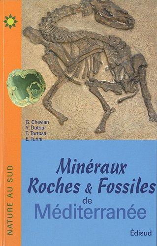 Minraux, roches et fossiles de Mditerrane