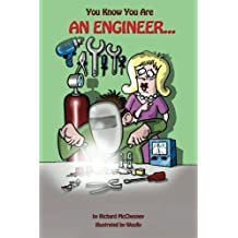 You Know You Are An Engineer... (Volume 3) by Richard McChesney (2013-10-22)