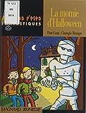 La momie d'Halloween (Les p'tits fantastiques) (French Edition)