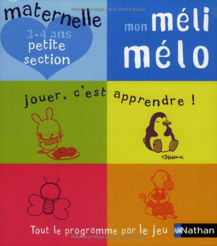 Mon Méli Mélo, maternelle petite section 3-4 ans par Isabelle Gunzburger
