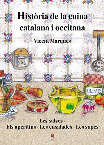 Història De La Cuina Catalana I Occitana por Vicent Marqués