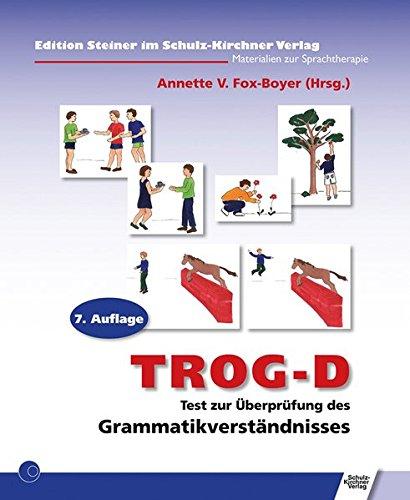 TROG-D: Test zur Überprüfung des Grammatikverständnisses (Medizinische überprüfung)