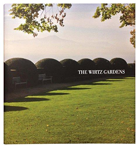 The Wirtz Gardens: Part III