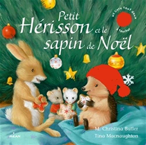 Petit Hérisson et le sapin de Noël (tout-carton) par M. Christina Butler