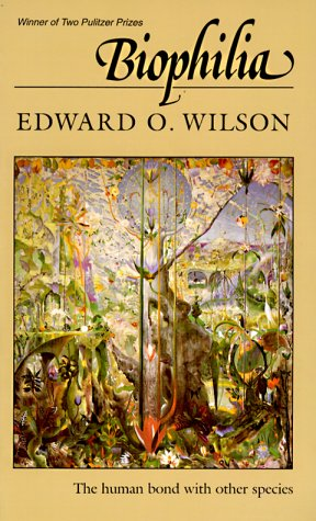 Biophilia por Edward O. Wilson