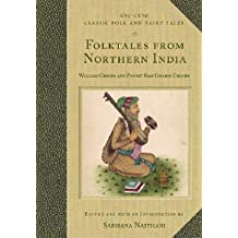 Folktales from Northern India (Classic Folk and Fairy Tales)