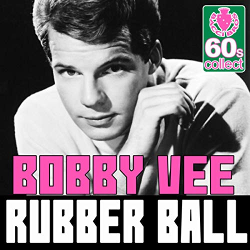 Rubber Ball (Remastered) - Single (Ball Vee-rubber Bobby)