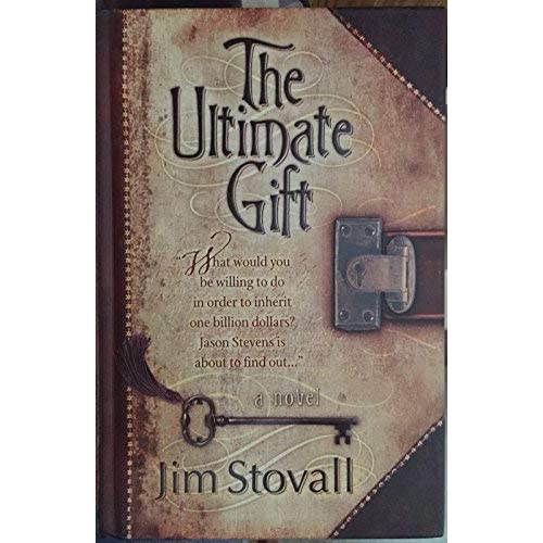 The Ultimate Gift: A Novel.