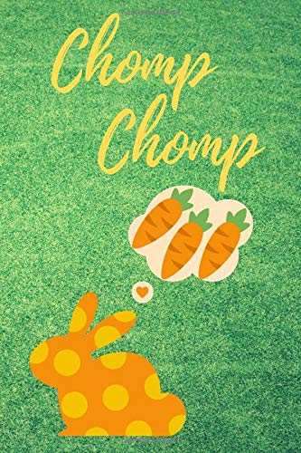 Chomp Chomp: Blank prompted Rabbit Annual Meal Planner to write in - 6 X 9 inches