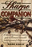 Cover of: Sharpe Companion: A Detailed Historical and Military Guide to Bernard Cornwell's Bestselling Series of Sharpe Novels | Mark Adkin