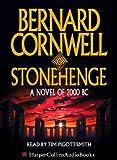 Cover of: Stonehenge, 4 Cassetten, engl. Version: A Novel of 2000 BC | Bernard Cornwell, Tim Pigott-Smith