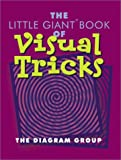 The Little Giant Book of Visual Tricks (Little Giant Books)