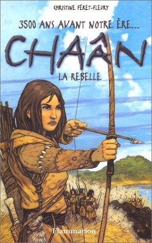Chaân, la rebelle par Christine Féret-Fleury