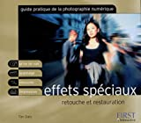 Guide pratique : Photo numérique, effets spéciaux