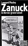 Zanuck : Grandeur et décadence du dernier nabab d'Hollywood